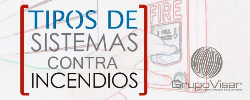 Tipos de Sistemas contra Incendios